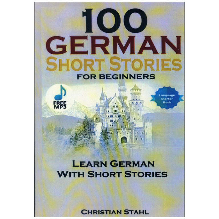 100German Short Stories By Christian Stahl