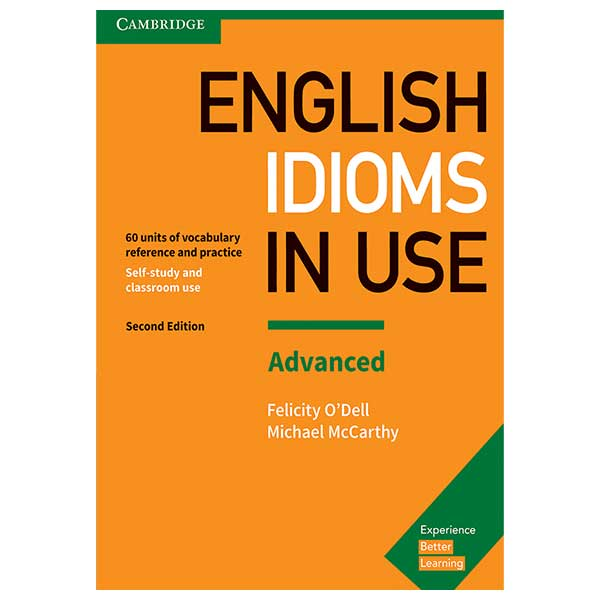 Idioms In Use English Advanced 2nd