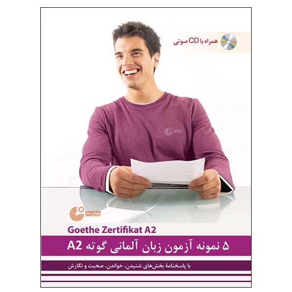 5 نمونه آزمون زبان آلمانی گوته A2