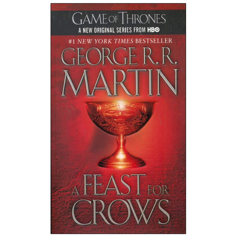 A Game Of Thrones A Feast for Crows Book 4