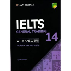 CAMBRIDGE IELTS GENERAL TRAINING 14,کتاب کمبریج آیلتس جنرال 14,ielts cambridge 14