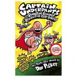 Captain Underpants and the Revolting Revenge of the Radioactive Robo-Boxers by Dav Pilkey