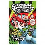 Captain Underpants and the Terrifying Re-Turn of Tippy Tinkletrousers by Dav Pilkey