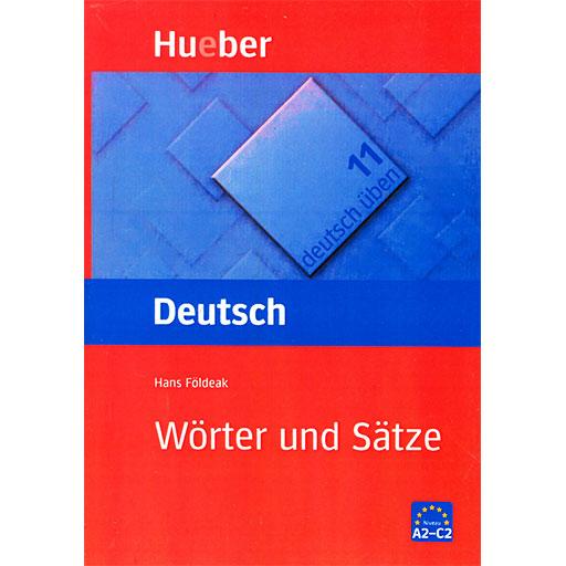 Deutsch uben Worter und Satze