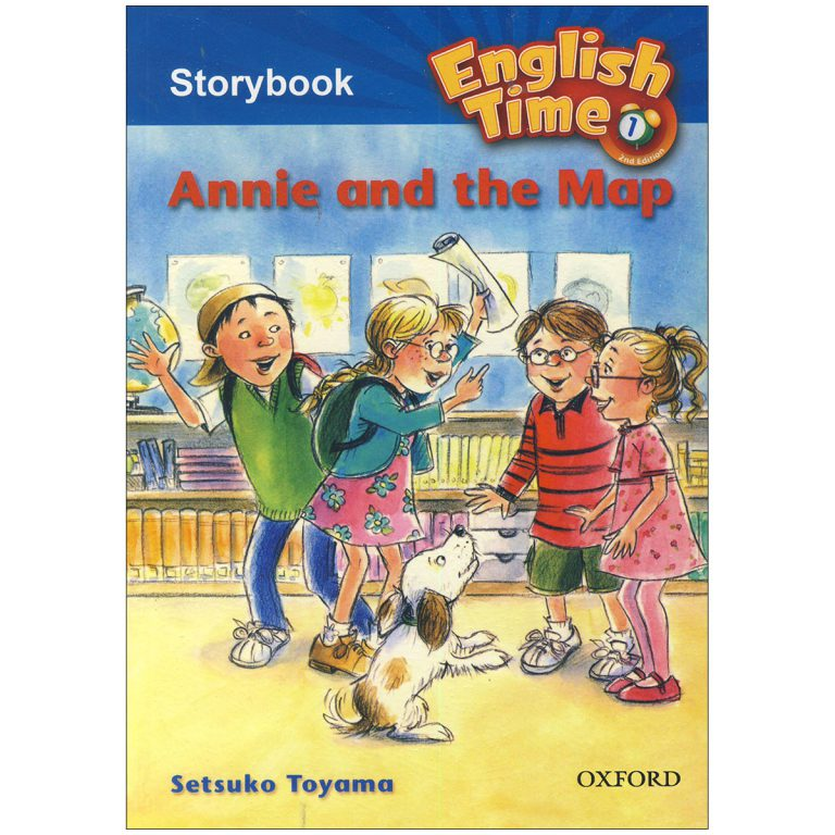 English Time 1 Storybook – Annie and the Map