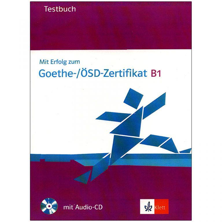 Goethe OSD Zertfikat B1 testbuch