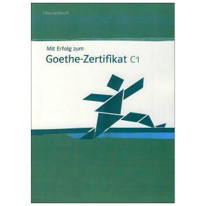 Goethe-Zertifikat-C1-Ubungsbuch