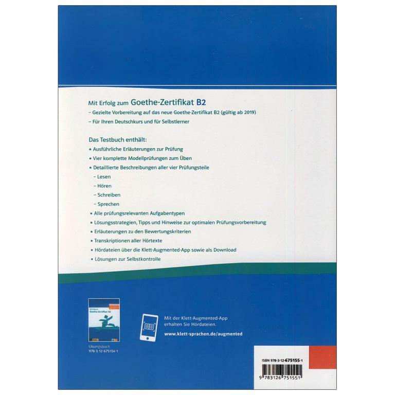Mit Erfolg zum Goethe Zertifikat B2 Testbuch