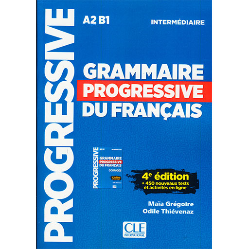 Grammaire progressif Du Francais intermediaire Fourth Edition