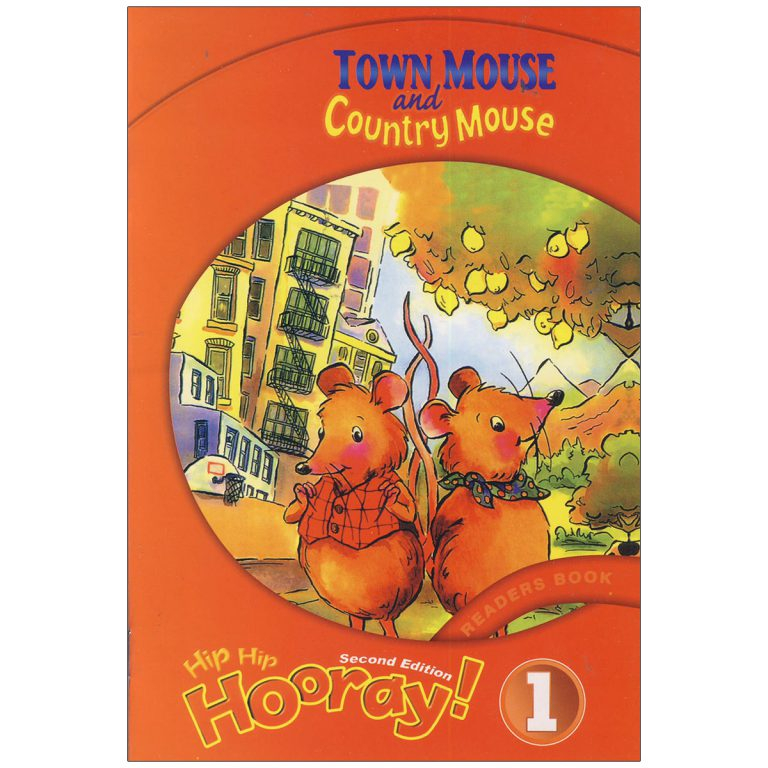Hip Hip Hooray 1 Readers Book – Town Mouse and Country Mouse
