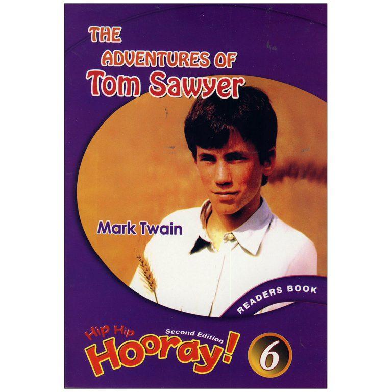 Hip Hip Hooray 6  Readers book – Adventure Tom sawyer