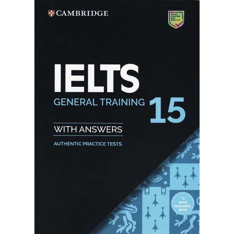 Cambridge IELTS 15 General