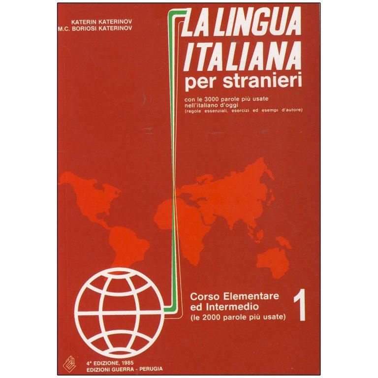 La Lingua Italiana per Stranieri 1