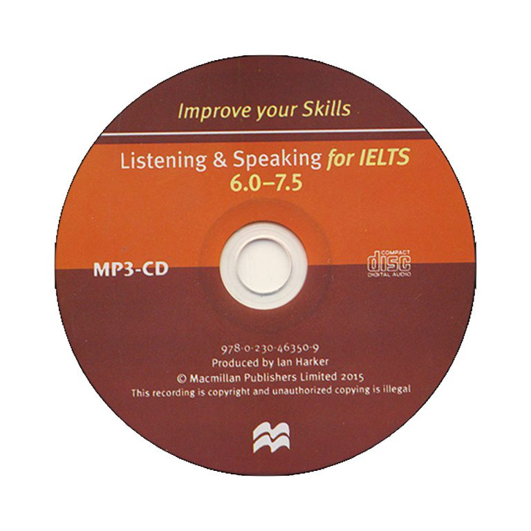 Improve Your Skills Listening and Speaking for IELTS 6 – 7.5
