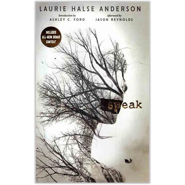 Speak by Laurie Halse Anderson