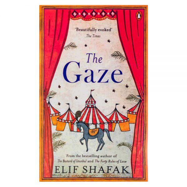 The Gaze Novel by Elif Shafak