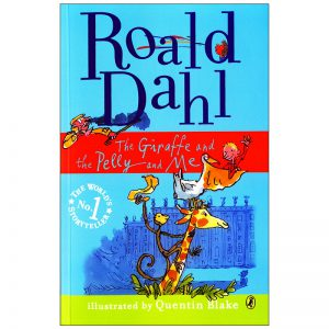 The-Giraffe-and-the-Pelly-and-Me-Roald-Dahl