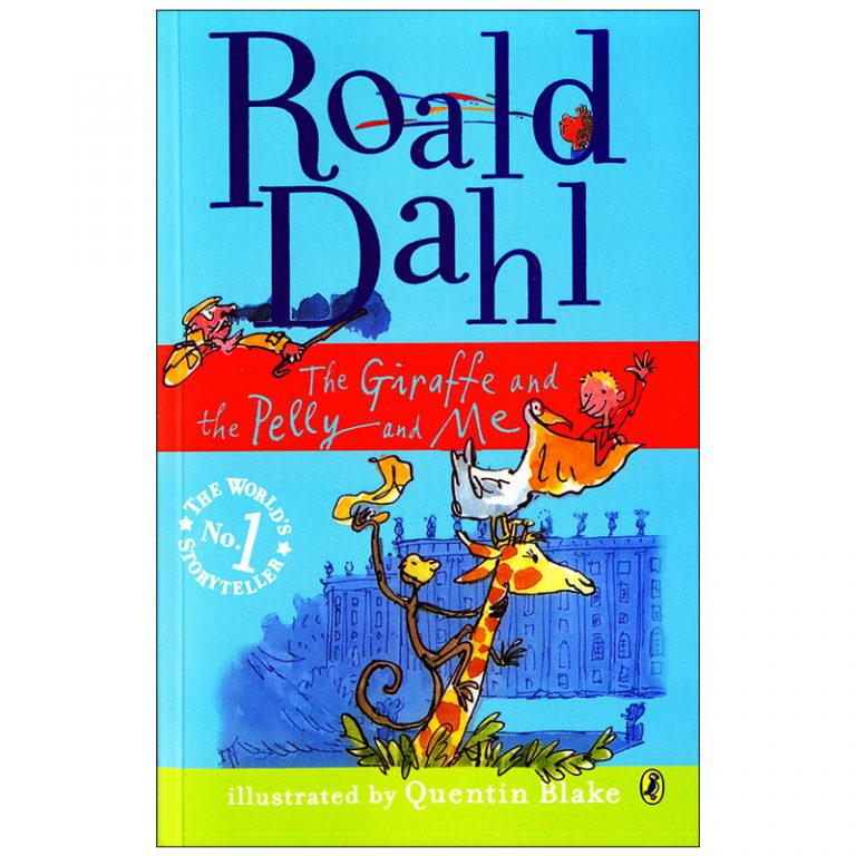 The Giraffe and the Pelly and Me Roald Dahl