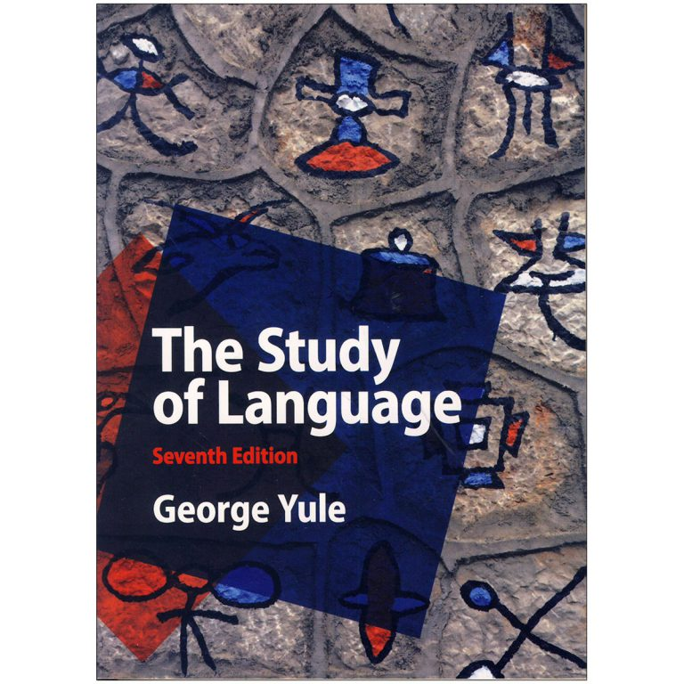 The Study of Language 7the Edition
