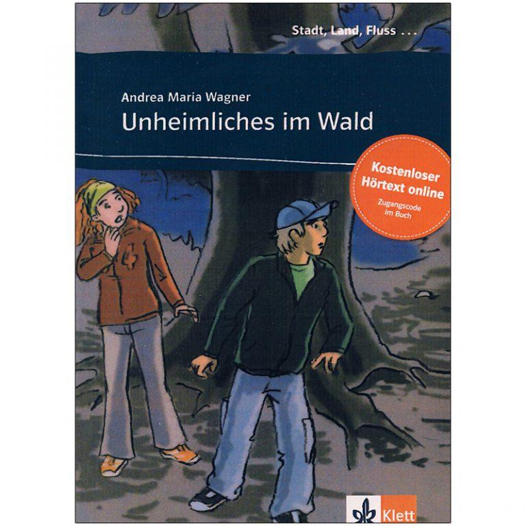 داستان آلمانی Unheimliches im Wald