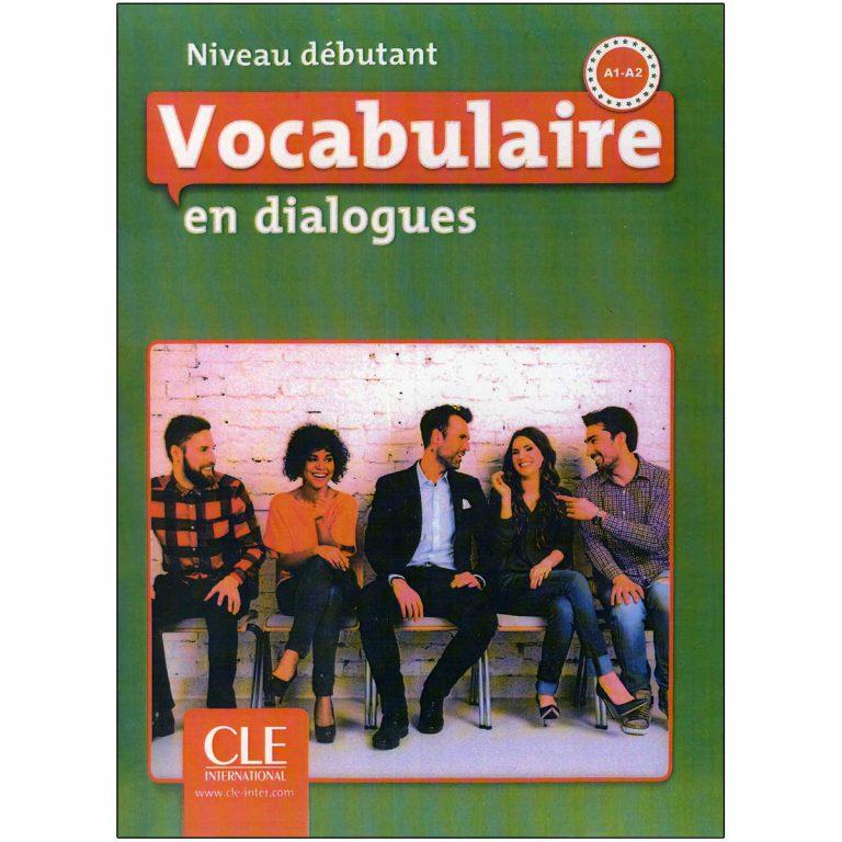 Vocabulaire en dialogues Niveau debutant Second Edition