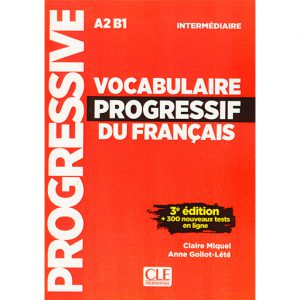 Vocabulaire progressif Du Francais intermediaire A2 B1 3 edition