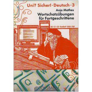 Wortschatzübungen-für-Fortgeschrittene-UNI-SICHER!-3-(B2-C1-C2)