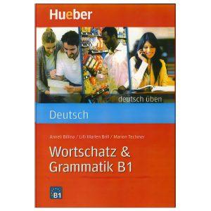 Wortschatz-&-Grammatik-B1