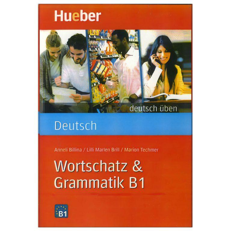 Wortschatz and Grammatik B1