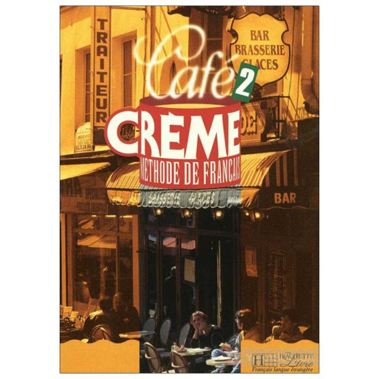 Cafe Creme 2
