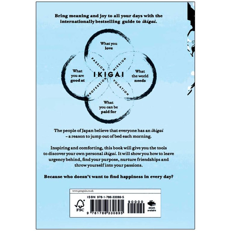 Ikigai The Japanese Secret to a Long and Happy Life