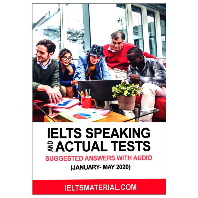 IELTS Speaking and Actual Tests January – May 2020
