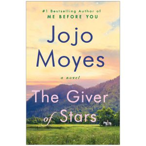 jojo-moyes-the-giver-of-stars