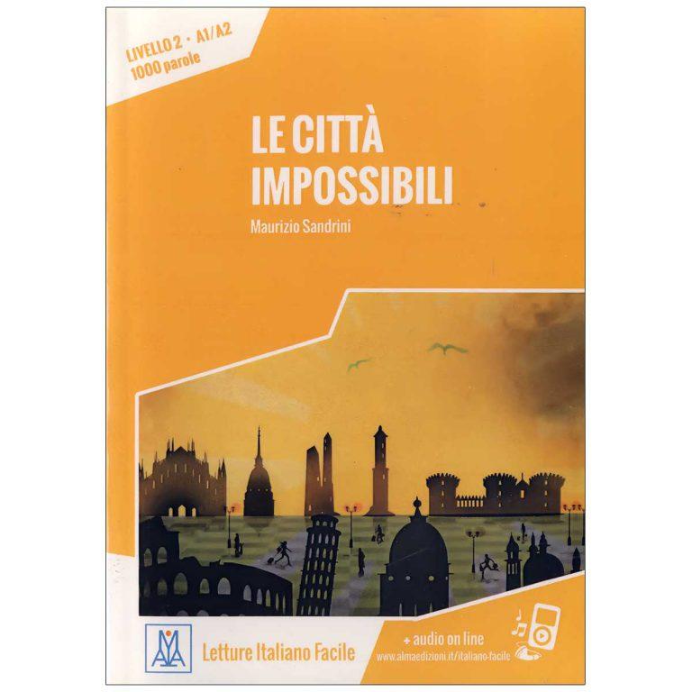 داستان ایتالیایی Le Citta Impossibili
