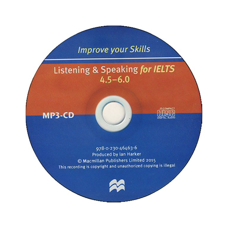 Improve Your Skills Listening and Speaking for IELTS 4.5 – 6