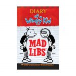 Diary of a Wimpy Kid Mad Libs: Second Helping by Jeff Kinney
