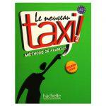 Le nouveau taxi! 2: Méthode de français Book by Guy Capelle and Robert Menand